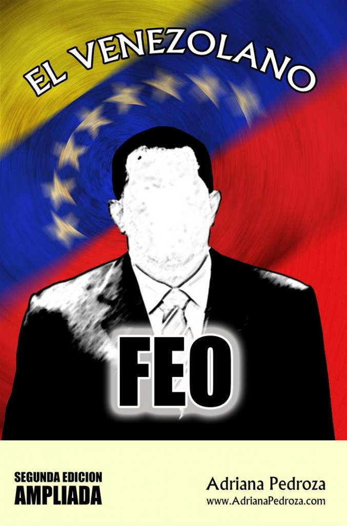 El Venezolano Feo, Segunda Edición Ampliada